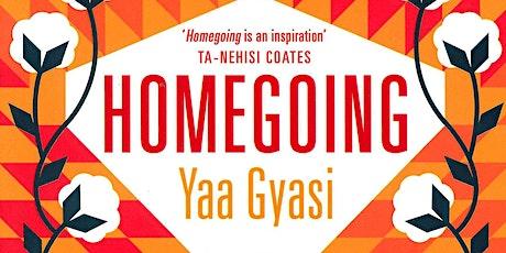 Book Club - Homegoing by Yaa Gyasi tickets