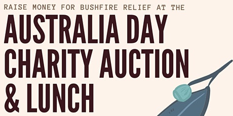 Australia Day Charity Auction & Lunch for Bushfire Relief tickets