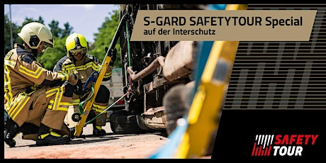 S-GARD - Safetytour Special FW  + RD // INTERSCHUTZ 2020 Tickets