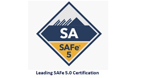 Leading SAFe 5.0 Certification 2 Days Training in Canberra