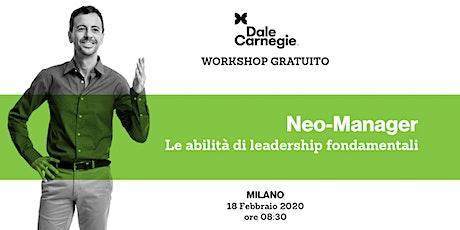 Neo-Manager: le abilità di leadership fondamentali biglietti