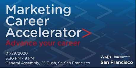 AMA SF Presents: The Marketing Career Accelerator tickets
