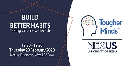 Build better habits - Taking on a new decade. tickets