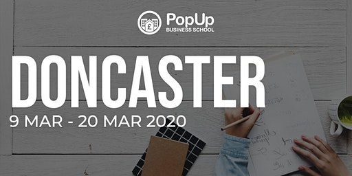 Doncaster - PopUp Business School | Making Money from your Passion