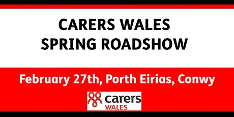 Carers Wales Spring Roadshow tickets