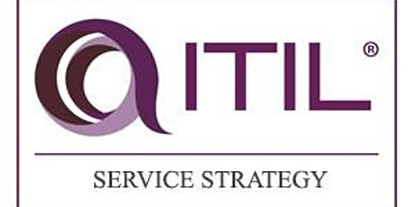ITIL® – Service Strategy (SS) 2 Days Training in Hamilton City tickets