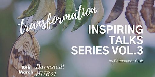 Inspiring Talks Series Vol3. Transformation