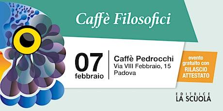 Caffè filosofici | Padova biglietti