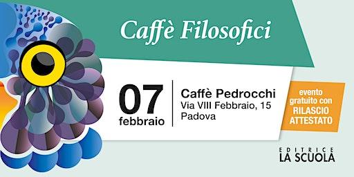 Caffè filosofici | Padova
