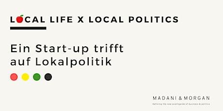 Local Life X Local Politics Tickets