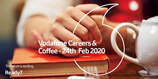 Vodafone UK - Careers and Coffee morning