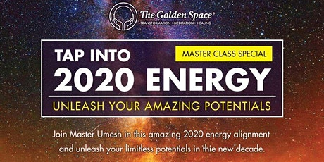 Tap Into 2020 Energy, Unleash Your Amazing Potentials (Fully Booked) tickets