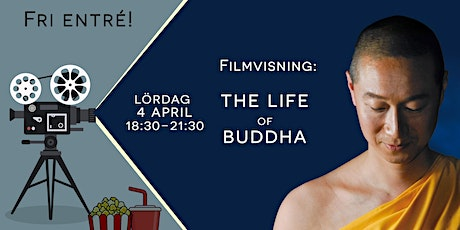 "Filmvisning: ""The Life of Buddha"" tickets"
