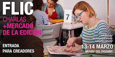FLIC 10 – CHARLAS + MERCADO DE LA EDICIÓN en Barcelona entradas