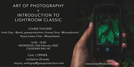 ART of Photography + Introduction to Lightroom Classic tickets