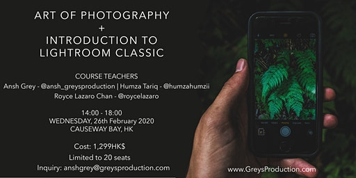 ART of Photography + Introduction to Lightroom Classic