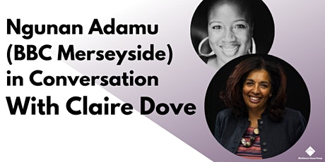 Blackburne House presents In Conversation with Claire Dove tickets