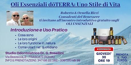 FRASCATI (CASTELLI ROMANI)Corso Gratuito sugli Oli Essenziali biglietti