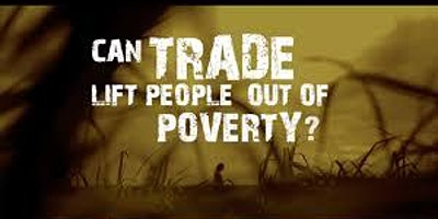 Film screening -  Can trade lift people out of poverty?