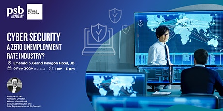 CYBER SECURITY - A Zero Unemployment Rate Industry? tickets