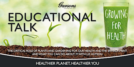 Growing for Health at Garsons Esher tickets