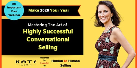 Mastering the Art of Highly Successful 'Conversational Selling' - Free WebinarMasterClass billets