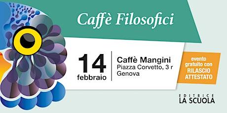 Caffè filosofici | Genova biglietti