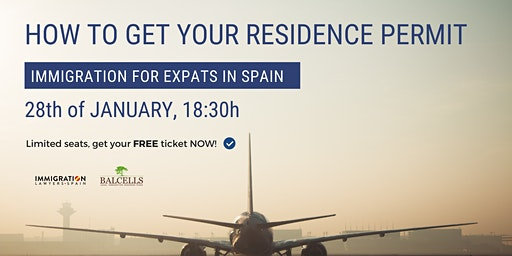 (CANCELLED) How to GET YOUR RESIDENCE PERMIT in Spain