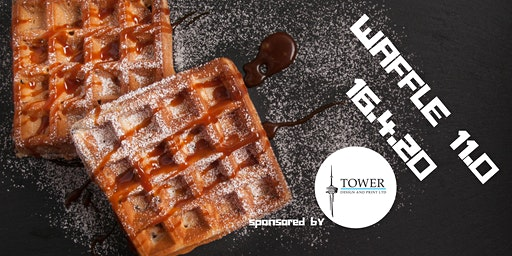 WAFFLE 11.0 Sponsored by Tower Print & Design