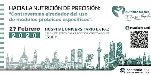 HACIA LA NUTRICIÓN DE PRECISIÓN: Controversias uso de módulos proteicos