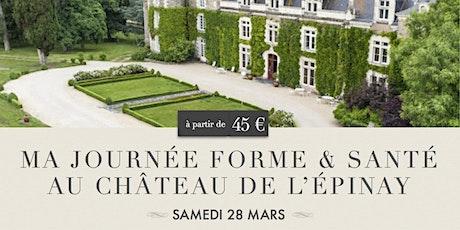 Ma Journée Forme & Santé au Château de l'Epinay billets
