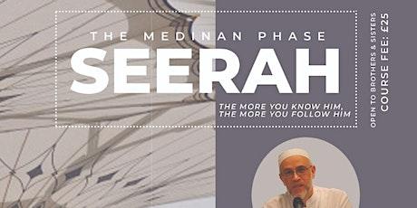 Seerah - Medinan Phase tickets