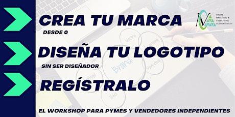 Workshop- Crea tu marca, Diseña tu logotipo y Registralo entradas