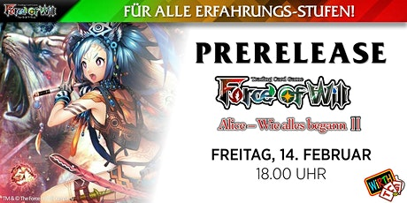 """Force of Will: Prerelease """"Alice - Wie Alles Begann II"""" Tickets"""