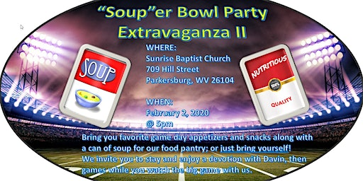 """2nd Annual """"Soup""""er Bowl Party Extravaganza"""