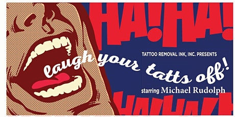 Laugh your Tatts Off II tickets