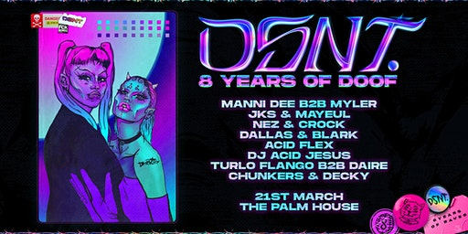 DSNT: 8 Years of Doof- Manni Dee B2B Myler, JKS & Mayeul + More