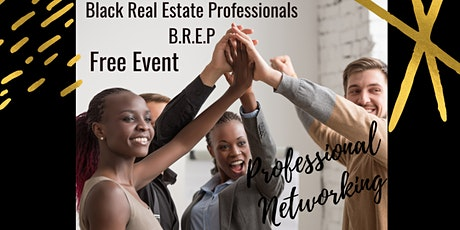 Black Real Estate Professionals Networking Mixer tickets
