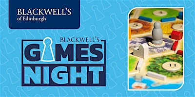 Blackwell's monthly games night, held...