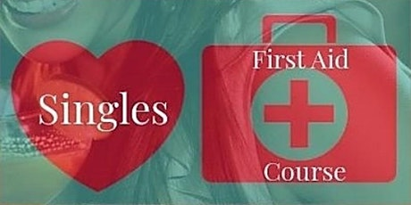 Basic Emergency First Aid Course for Singles (*30-50) tickets