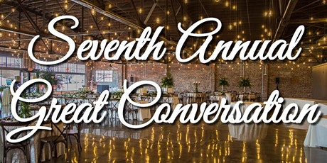 The 7th Annual Great Conversation tickets