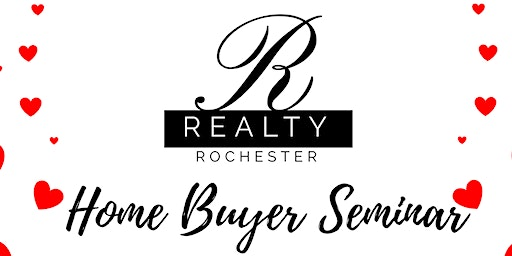 R Realty Rochester Home Buyer Seminar
