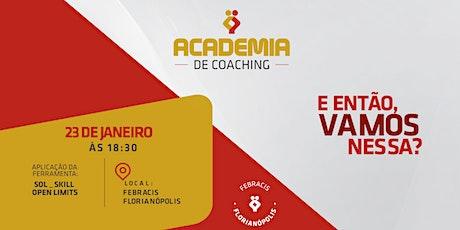 [FLORIANÓPOLIS -SC] 1ª Academia de Coaching 2020  - 23/01 ingressos