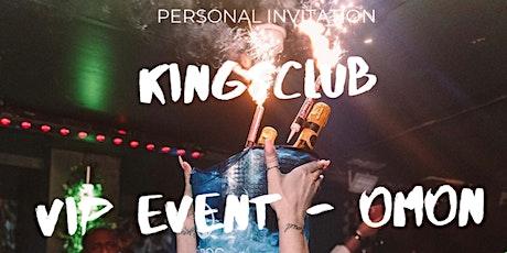 V.I.P - KINGS CLUB tickets