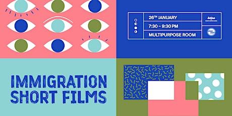 Immigration Short Films bilhetes