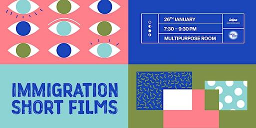Immigration Short Films