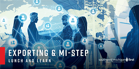 Exporting & MI-STEP | Lunch & Learn tickets