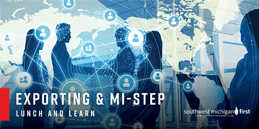 Exporting & MI-STEP | Lunch & Learn