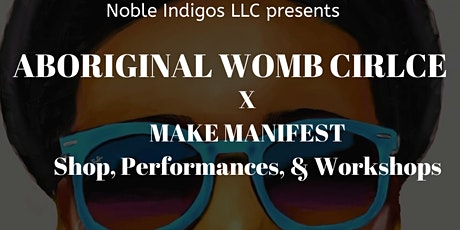 The Aboriginal Womb Circle tickets