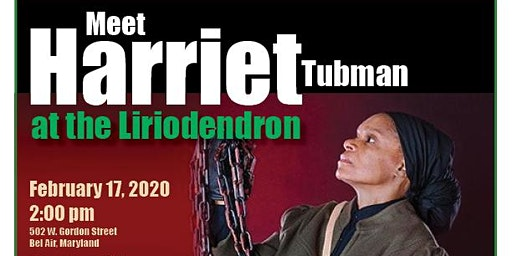 Meet Harriet Tubman at the Liriodendron Mansion